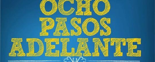 OCHO PASOS ADELANTE (otto passi avanti)